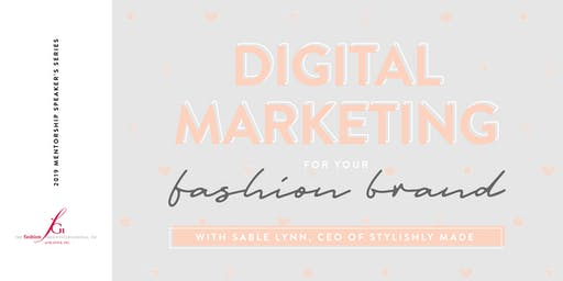 Mentorship Speaker's Series: Digital Marketing for Your Fashion Brand with Sable Talley