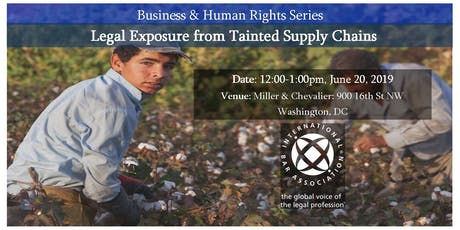 Legal Exposure from Tainted Supply Chains tickets