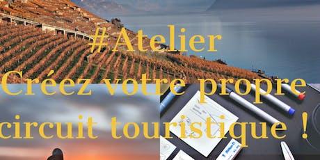 Créez votre propre circuit touristique  tickets