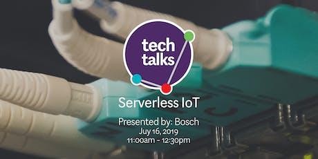 Serverless IoT with Bosch tickets