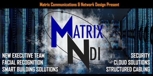 Matrix-NDI Summer Open House!