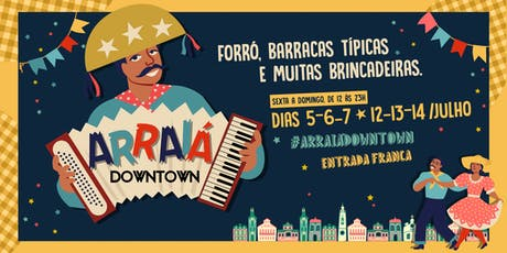 Arraiá Downtown 2019 ingressos