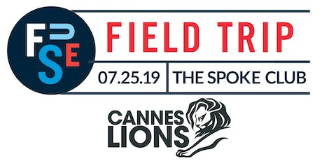 FUSE Field Trip: Cannes 2019 tickets