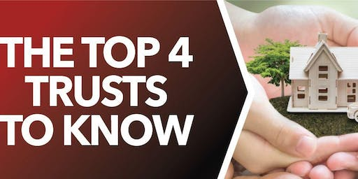 The Top 4 Trusts to Know