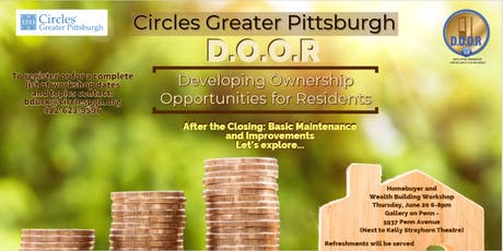 """D.O.O.R Homeownership Workshop: """"After the closing: Basic Maintenance & Improvements"""" tickets"""