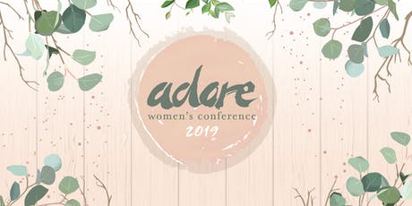 Adore Women's Conference 2019  tickets