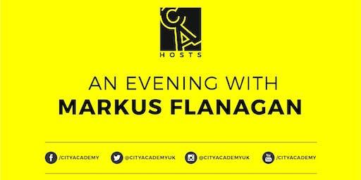 CA Hosts: An Evening with Markus Flanagan.