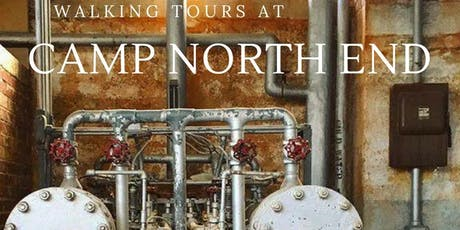 Aug 23: Walking Tour at Camp North End tickets
