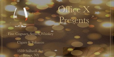 Office X Presents Fine Spirits & Cigars