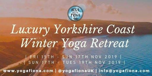 Luxury Yorkshire Coast Winter Yoga Retreat | Fri 15th - Sun 17th Nov 2019 | Yoga with Fiona