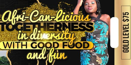 Afri-Can-Liscious -'Togetherness in Diversity with good food and fun' tickets