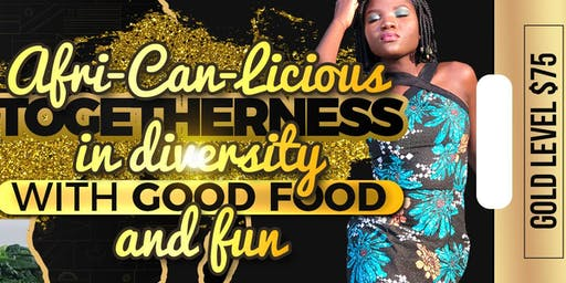 Afri-Can-Liscious -'Togetherness in Diversity with good food and fun'