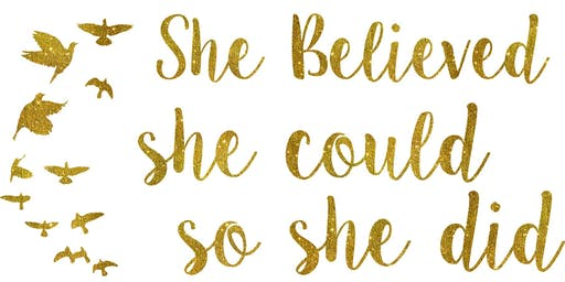She Believed, Ladies event