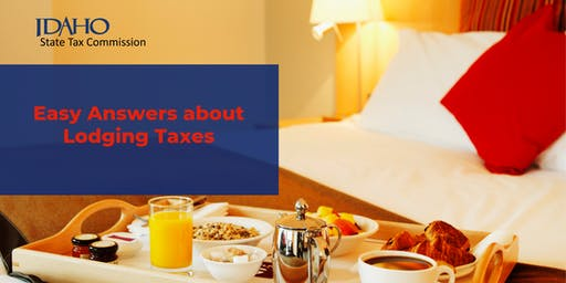 Easy Answers about Lodging Taxes - Boise or Online