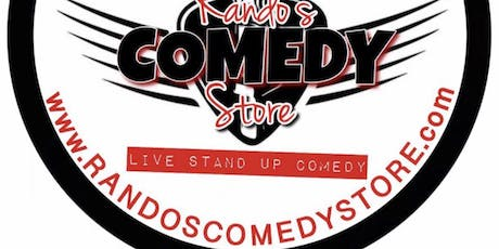 RANDOS COMEDY STORE tickets