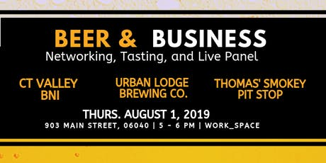 BEER & BUSINESS: NETWORKING HAPPY HOUR tickets