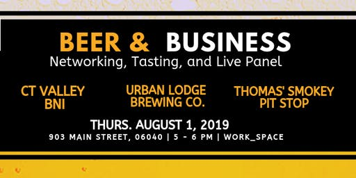 BEER & BUSINESS: NETWORKING HAPPY HOUR