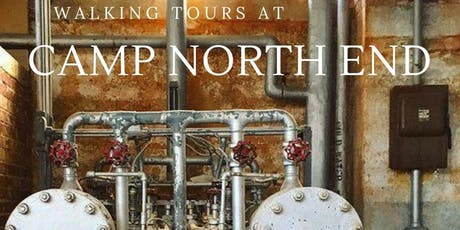 Oct 4: Walking Tour at Camp North End tickets