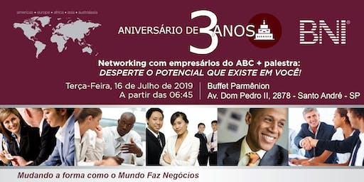 Encontro de Empresários - Aniversário de 3 Anos - BNI Avante | Santo André