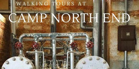 Oct 11: Walking Tour at Camp North End tickets