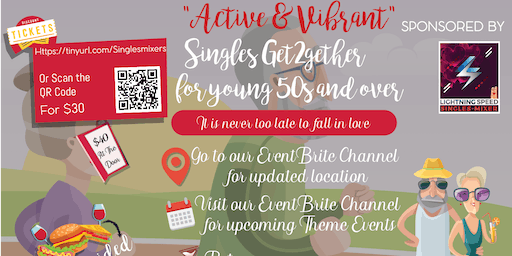 """Active and Vibrant Singles Get2gether"" for all 50s and over: Never too late to fall in love"