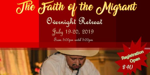Migrant Ministry Retreat | The Faith of the Migrant