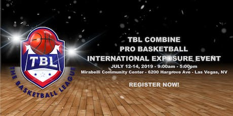 TBL COMBINE/PRO BASKETBALL INTERNATIONAL EXPOSURE EVENT tickets