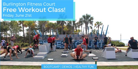 Free Fitness Court® Workout Class in Burlington, MA! tickets