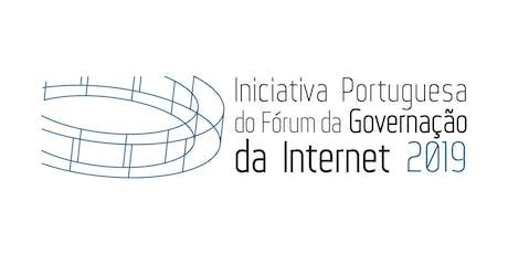 Iniciativa Portuguesa do Fórum da Governação da Internet bilhetes