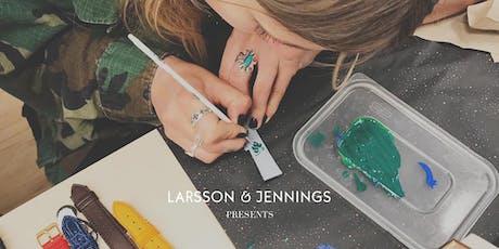 Larsson & Jennings Presents: Hand Painted Strap Customisation tickets
