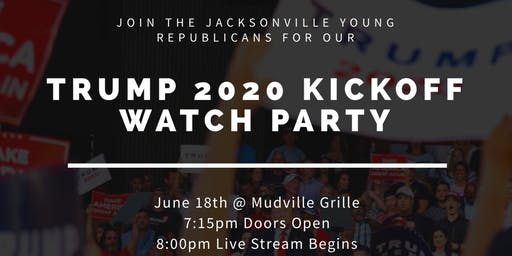 JYR Trump Campaign Kickoff Watch Party!