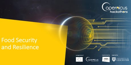 Food Security and Resilience - Copernicus Hackathon tickets