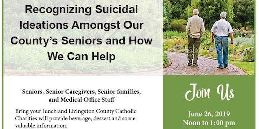 Recognizing Suicidal Ideations Amongst Our Community's Seniors and How We Can Help