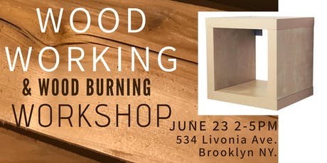 Wood Working & Wood Burning Workshop tickets