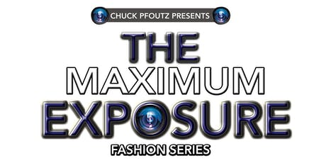 The Maximum Exposure Fashion Series: Chicago tickets