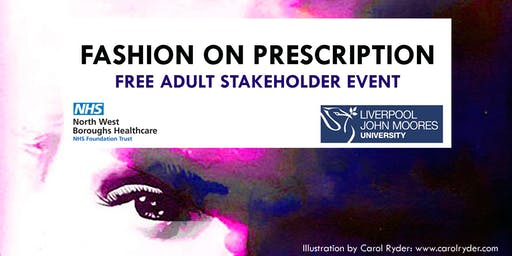 Fashion on Prescription: FREE Adult Stakeholder Event