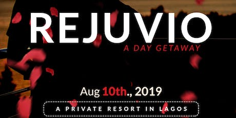 REJUVIO - A couples day out by Lovescence for  NGN 20,000 per person tickets