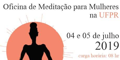 Oficina de Meditação para Mulheres na UFPR ingressos