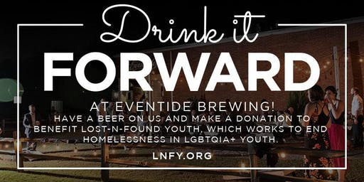 July Drink It Forward: Eventide Brewing and Lost-n-Found Youth