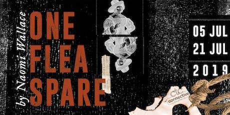 Connective Theatre Company Presents: One Flea Spare tickets