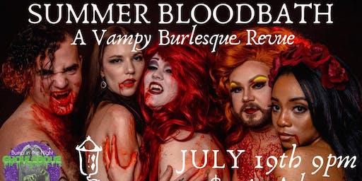 BITNG's Summer Bloodbath: A Vampy Burlesque Revue
