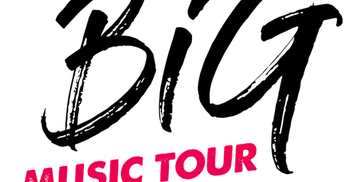 Big Music Tour