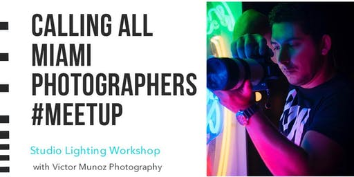 Calling all Miami Photographers.... #MEETUP