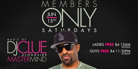"""""""Members Only Saturdays"""" Each & Every Saturday @ The Ainsworth   tickets"""