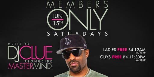 """""""Members Only Saturdays"""" Each & Every Saturday @ The Ainsworth"""