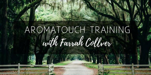 AromaTouch Technique Training Day - Bend, OR