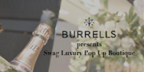 BURRELLS presents Swag Luxury Pop Up Boutique, Eltham Palace  tickets