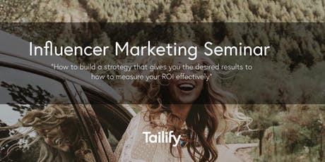 Influencer Marketing: building an influencer strategy & measuring ROI 21/6 tickets