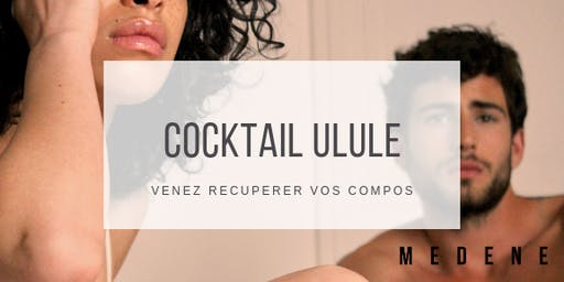 Cocktail Medene pour ulule