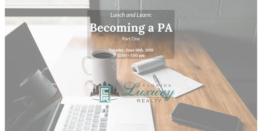 Lunch and Learn: Becoming a PA (Part 1)